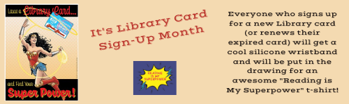 500X150  Website It's Library Card Sign-up Month.png