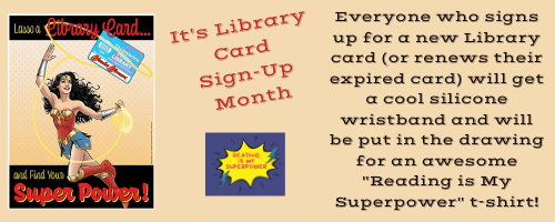 500X200  Website It's Library Card Sign-up Month.png