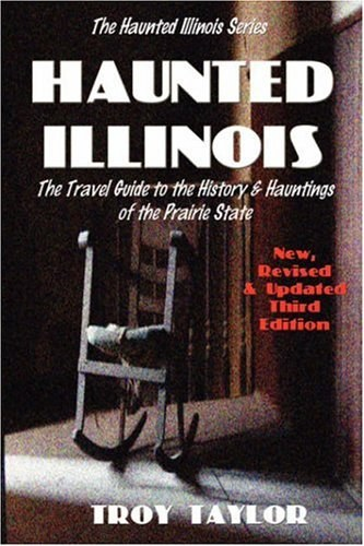 haunted illinois troy taylor book.jpg