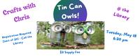 Tin Can Owls
